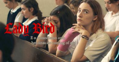 Lady Bird e o comodismo com heroínas do coming ofage